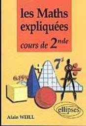 Les Maths Expliquees Cours De 2nde - Intérieur - Format classique