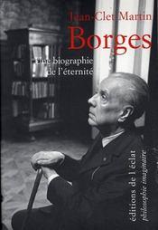 Borges ; une biographie de l'éternité - Intérieur - Format classique