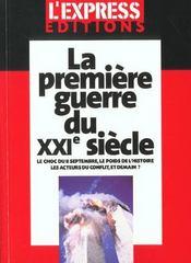 La Premiere Guerre Du Xxi Siecle ; Le Choc Du 11 Septembre 2001 - Intérieur - Format classique