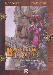 Bafflerog le sorcier t.1 ; le grand voyage - Intérieur - Format classique