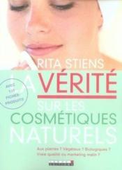 La vérité sur les cosmétiques naturels - Couverture - Format classique