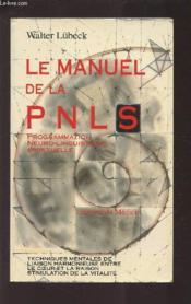 Le Manuel De La Pnls - Couverture - Format classique