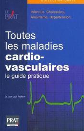 Toutes les maladies cardio-vasculaires le guide pratique - Intérieur - Format classique