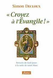 Croyez à l'évangile - Intérieur - Format classique