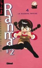Ranma 1/2 t.4 ; la guerre froide - Couverture - Format classique