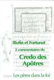 Le credo des apotres - rufin : explication du credo des apotres - venance fortunat : expose du credo - Couverture - Format classique