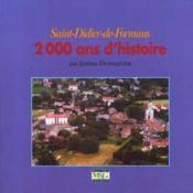 Saint Didier de Formans ; 2000 ans d'histoire - Couverture - Format classique