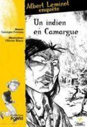 Un indien en Camargue - Intérieur - Format classique