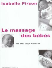 Le massage des bebes ; un message d'amour - Intérieur - Format classique