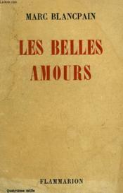 Les Belles Amours. - Couverture - Format classique