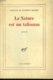 La Nature Est Un Talisman. - Couverture - Format classique