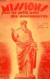 MISSIONS POUR LES PETITS AMIS DES MISSIONNAIRES, 4e ANNEE, N° 9, SEPT. 1936 - Couverture - Format classique