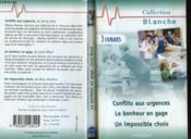 Conflits Aux Urgences Suivi Du Bonheur En Gage Suivi D'Un Impossible Choix - Couverture - Format classique