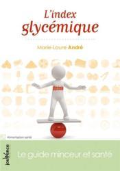 L'index glycémique ; le guide minceur et santé - Couverture - Format classique