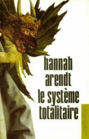 Le système totalitaire - Couverture - Format classique