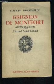 Grignion De Montfort- Apotre De L Ecole Et Les Freres De Saint Gabriel - Couverture - Format classique