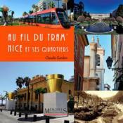 Au fil du tram' ; Nice et ses quartiers - Couverture - Format classique