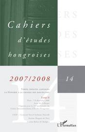 Temps, espaces, langages ; la Hongrie à la croisée des disciplines t.14 ; t.2 - Intérieur - Format classique