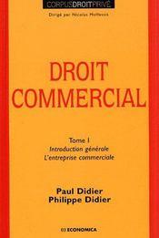 Droit Commercial T.1 ; Introduction Generale, L'Entreprise Commerciale - Couverture - Format classique