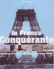 Histoire de la france conquérante - Couverture - Format classique