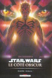 Star Wars - le côté obscur t.2 ; Dark Maul - Intérieur - Format classique