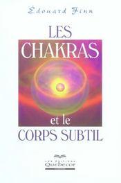 Les Chakras Et Le Corps Subtil - Intérieur - Format classique