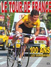 Tour De France (Le) - 100 Ans - Intérieur - Format classique