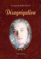 Desagregation - Couverture - Format classique