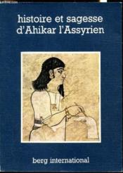 Histoire et sagesse d'ahikar l'assyrien - Couverture - Format classique