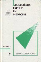 Les systemes experts en medecine (technologies de pointe 7) - Couverture - Format classique