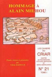 Les Cahiers Du Criar N.21 ; Hommage A Alain Milhou - Couverture - Format classique