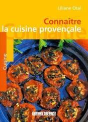 Connaître la cuisine provençale - Couverture - Format classique
