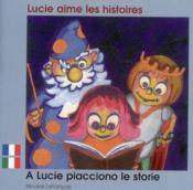 Lucie Aime Les Histoires Francais Italien - Couverture - Format classique