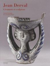 Jean Derval, céramiste et sculpteur - Couverture - Format classique