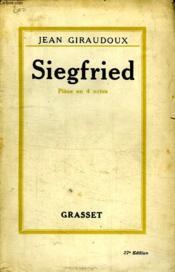 Siegfried.Piece En Quatre Actes. - Couverture - Format classique