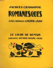 Romanesques. 34 Bois Originaux De Morin-Jean. Le Livre De Demain N° 195. - Couverture - Format classique
