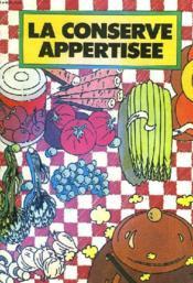 La Conserve Appertisee - Couverture - Format classique