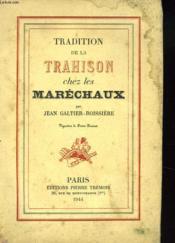 Tradition De Latrahison Chez Les Marechaux - Couverture - Format classique