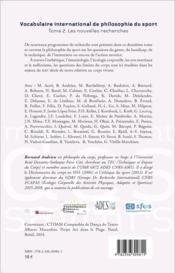 Vocabulaire international de philosophie du sport t.2 ; les nouvelles recherches - 4ème de couverture - Format classique