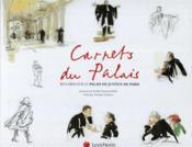 Carnets du palais ; regards sur le Palais de justice de Paris - Couverture - Format classique