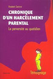 Chronique d'un harcèlement parental ; la perversité au quotidien - Intérieur - Format classique