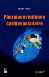 Pharmacovigilance cardiovasculaire - Couverture - Format classique