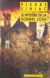 Le Mystere De La Sombre Zone - Intérieur - Format classique