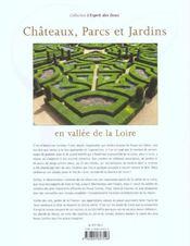 Chateaux, Parcs Et Jardins En Vallee De La Loire - 4ème de couverture - Format classique