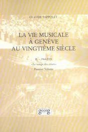 Vie Musicale A Geneve Au Xxe Siecle - I - Intérieur - Format classique