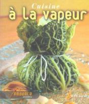 Cuisine A La Vapeur (Legumes, Poissons, Aioli) - Couverture - Format classique