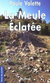 Meule Eclatee (La) - Intérieur - Format classique