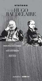 Visions Hugo Baudelaire - Couverture - Format classique