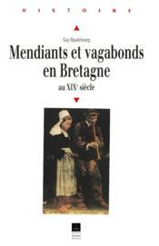 Mendiants et vagabonds en Bretagne au XIXe siècle - Couverture - Format classique