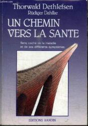 Chemin Vers La Sante (Un) - Couverture - Format classique